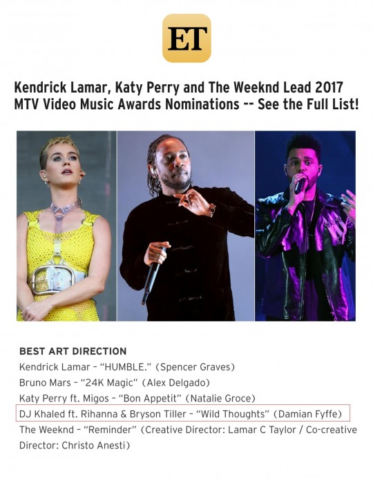 7.25.17 – ET – Kendrick Lamar, Katy Perry, and the Weeknd Lead 2017 MTV Video Music Awards Nominations — See the Full List!